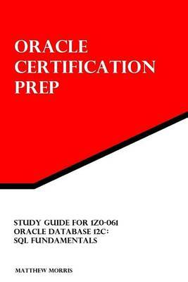 Study Guide for 1Z0-061 Oracle Database 12c