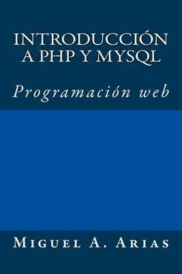 Introduccion a PHP y MySQL