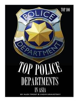 Top Police Departments in the Asia: Top 100