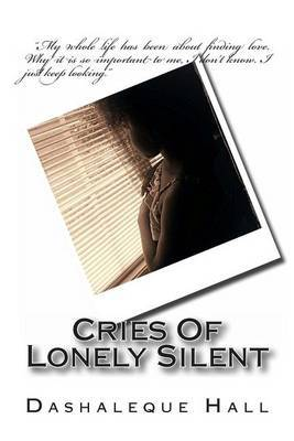 Cries of Lonely Silent