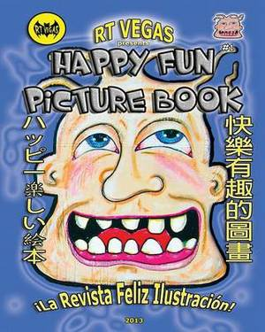 Rt Vegas Presents: Happy Fun Picture Book