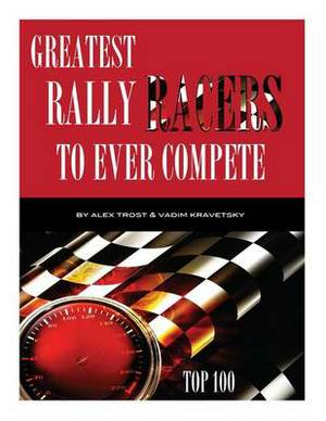Greatest Rally Racers to Ever Compete: Top 100