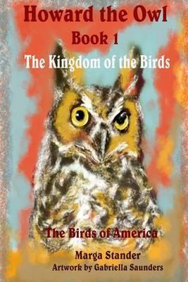 Howard the Owl Book 1: The Kingdom of the Birds