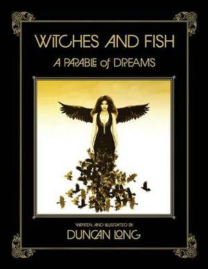 Witches and Fish: A Parable of Dreams