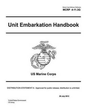 Marine Corps Reference Publication McRp 4-11.3g Unit Embarkation Handbook US Marine Corps 29 July 2013