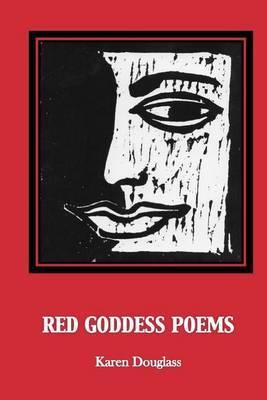Red Goddess Poems