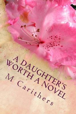 A Daughter's Worth a Novel