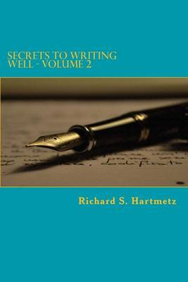 Secrets to Writing Well - Volume 2