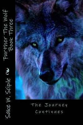 Further the Wolf Book Three: The Journey Continues