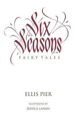 Six Seasons: Fairy Tales