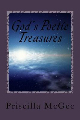 God's Poetic Treasures: A Poetic Journey Through the Scriptures
