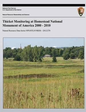 Thicket Monitoring at Homestead National Monument of America 2000 - 2010