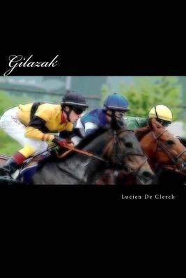 Gilazak: Gilazak Cheval de Course