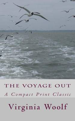 The Voyage Out: A Compact Print Classic