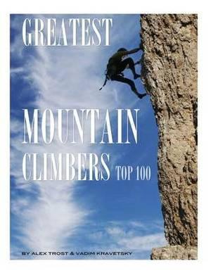 Greatest Mountain Climbers: Top 100