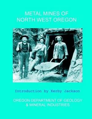 Metal Mines of North West Oregon