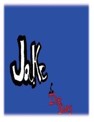 Jake the Story