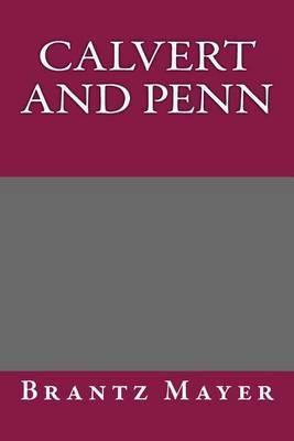 Calvert and Penn