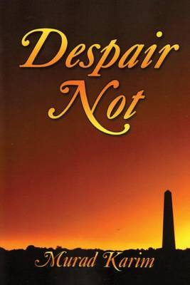 Despair Not