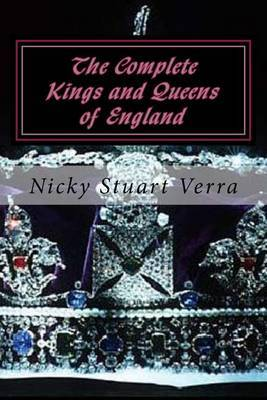 The Complete Kings and Queens of England