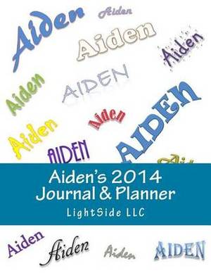 Aiden's 2014 Journal & Planner