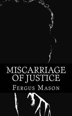 Miscarriage of Justice: The Murder of Teresa de Simone