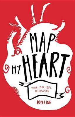 Map My Heart: Your Love Life in Doodles
