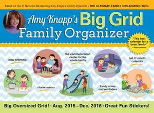 Amy Knapp Big Grid: The Essential Organization and Communication Tool for the Entire Family