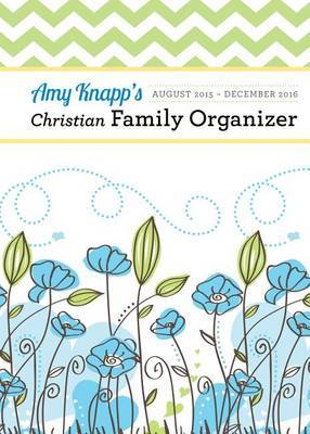 Amy Knapp Christian Family Organizer