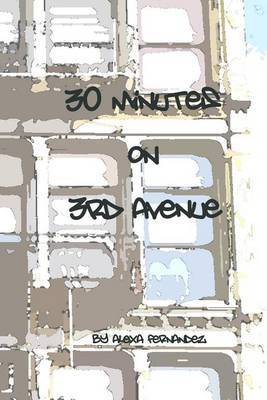 Thirty Minutes on Third Avenue: A Novella about Redemption