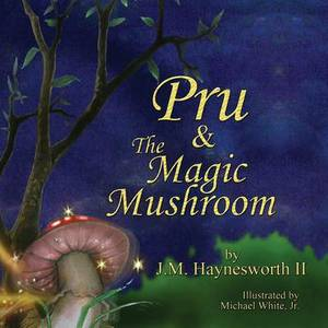 Pru & the Magic Mushroom