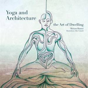 Yoga and Architecture: The Art of Dwelling