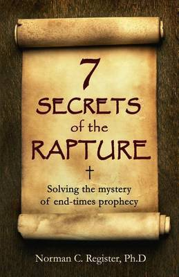 7 Secrets of the Rapture