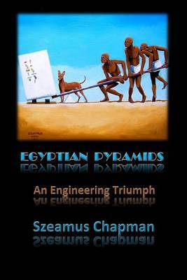 Egyptian Pyramids: An Engineering Triumph