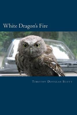 White Dragon's Fire