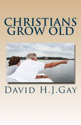 Christians Grow Old