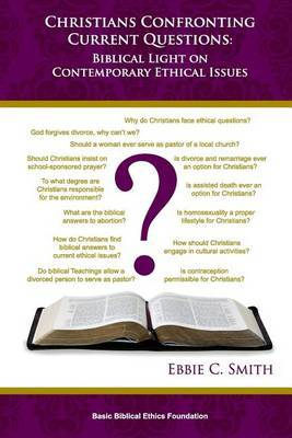 Christians Confronting Contemporary Questions: Biblical Light on Current Ethical Issues