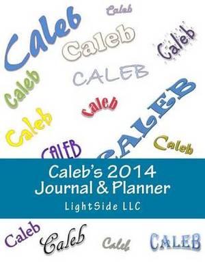 Caleb's 2014 Journal & Planner