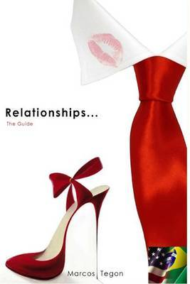Relationships ...: The Guide