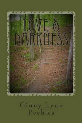 Love and Darkness: A Book of Poetry
