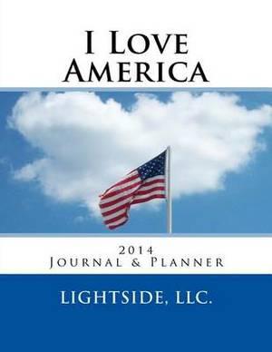 I Love America 2014 Journal & Planner