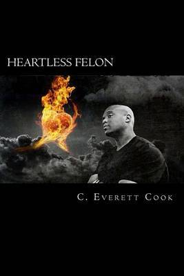 Heartless Felon