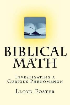 Biblical Math: Investigating a Curious Phenomenon