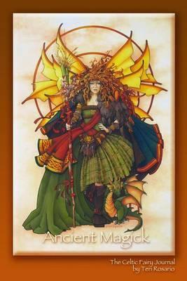 The Celtic Fairy Journal: Ancient Magic