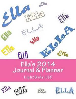 Ella's 2014 Journal & Planner