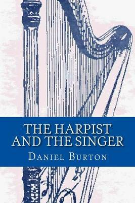 The Harpist and the Singer