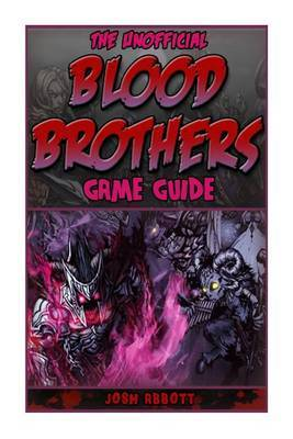 Blood Brothers App Game Guide