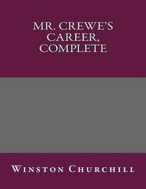 Mr. Crewe's Career, Complete