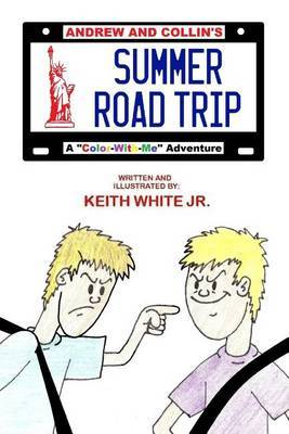 Andrew and Collin's Summer Road Trip: A  Color-With-Me  Adventure