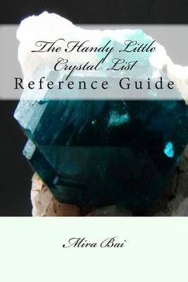 The Handy Little Crystal List Reference Guide